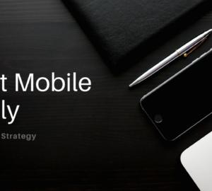 Mobile-Friendly Digital Marketing Strategy