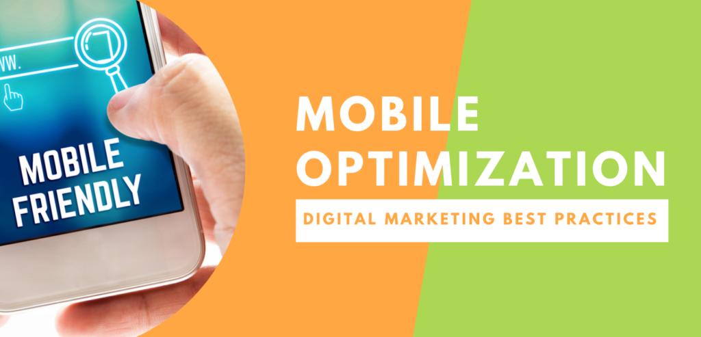 Mobile Optimization – Digital Marketing Best Practices